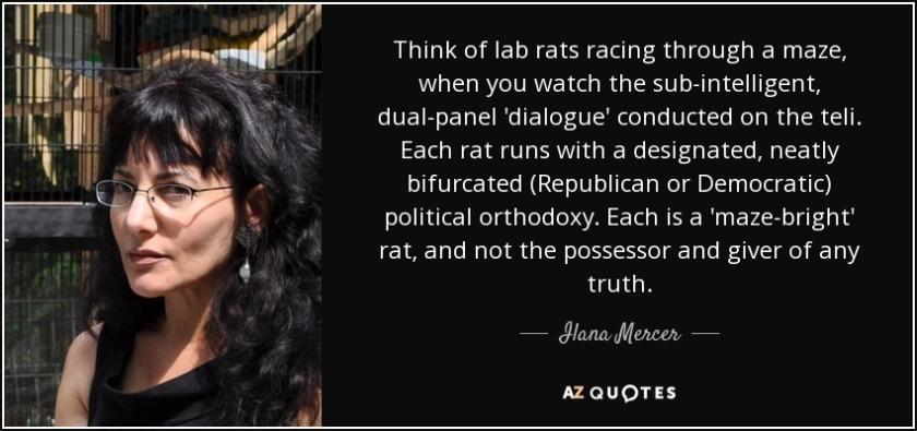 quote-think-of-lab-rats-racing-through-a-maze-when-you-watch-the-sub-intelligent-dual-panel-ilana-mercer-112-2-0212